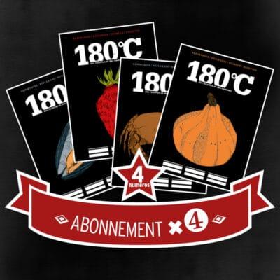 Abonnement pour les 4 prochains numéros de 180°C