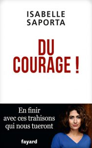 "Isabelle Saporta : ""Du courage !"""