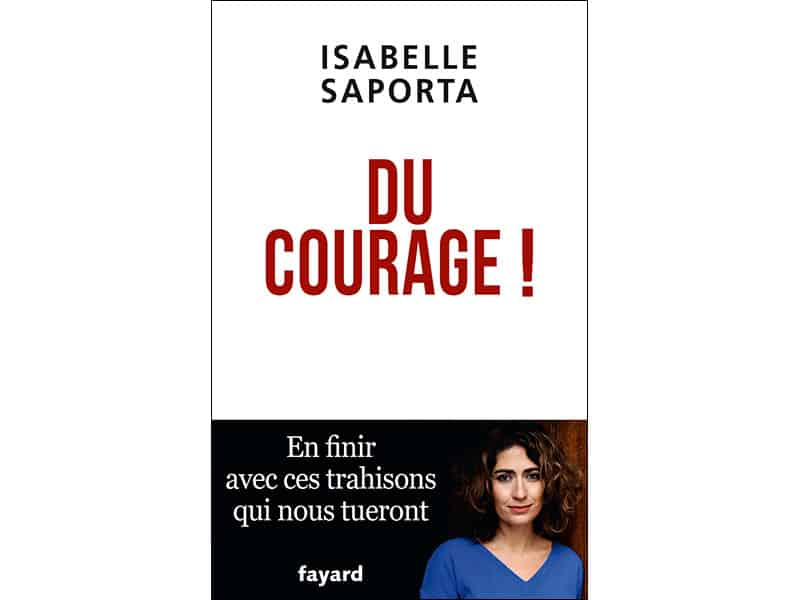 "Isabelle Saporta : ""Du courage !"" 1"