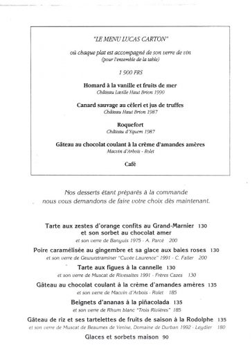 Un menu en 93, on remarque la présence de vins doux ou moelleux, trait persistant des gouts du maître