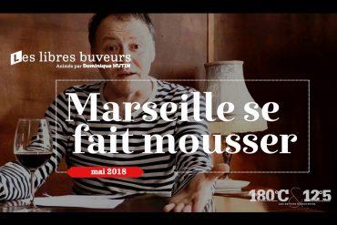Marseille se fait mousser !