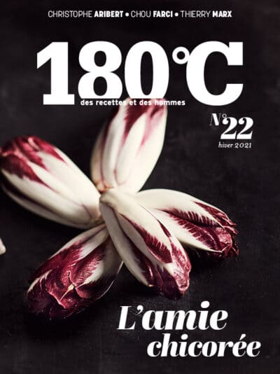 180°C des recettes et des hommes – n°22