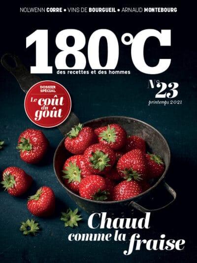 180°C des recettes et des hommes – n°23