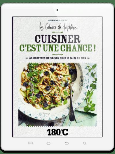 Les Cahiers de Delphine <br/> Cuisiner c'est une chance ! <br/> e-book